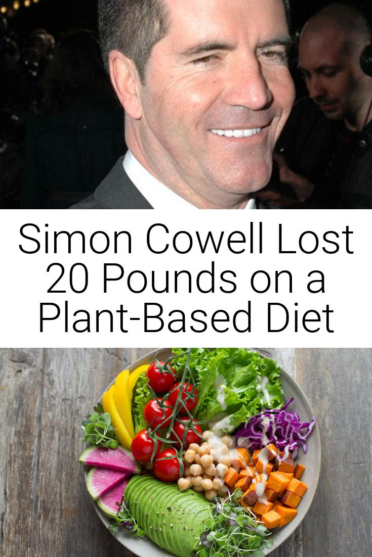 Simon Cowell Lost 20 Pounds on a Plant-Based Diet