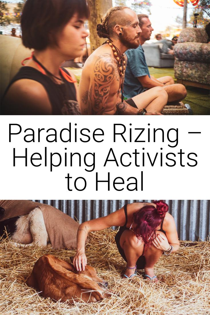 Paradise Rizing – Helping Activists to Heal
