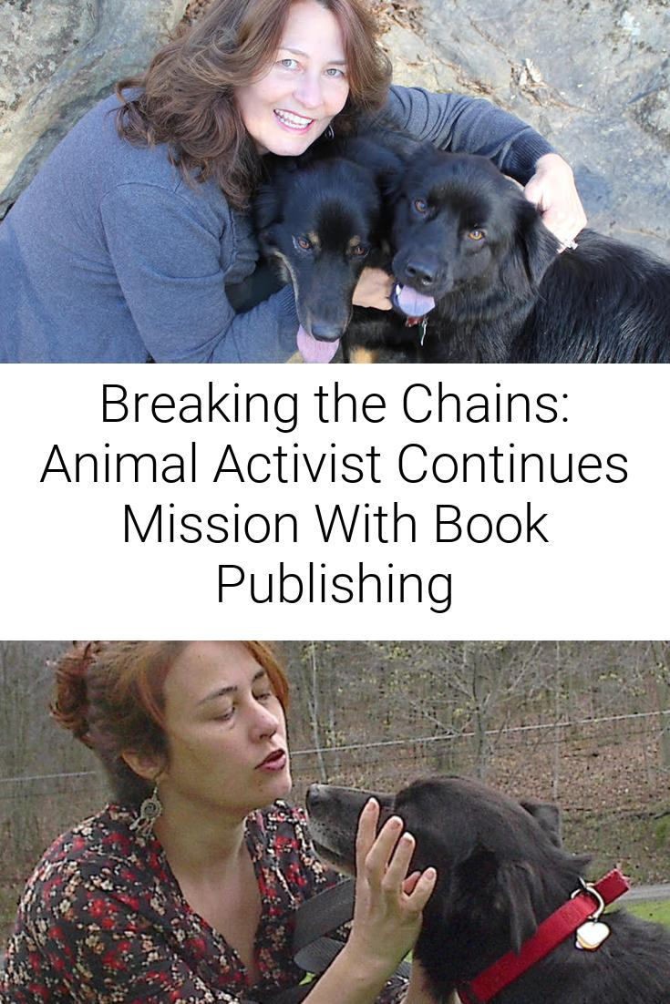 Breaking the Chains: Animal Activist Continues Mission With Book Publishing