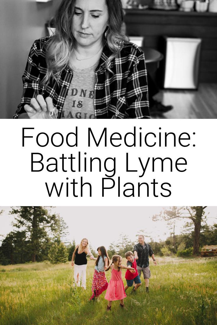 Food Medicine: Battling Lyme with Plants
