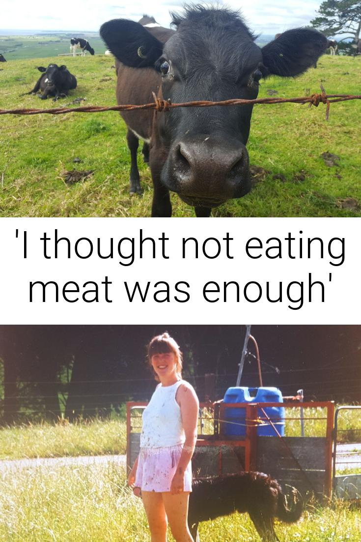 \'I thought not eating meat was enough\'
