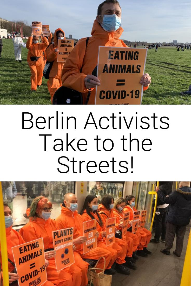 Berlin Activists Take to the Streets!