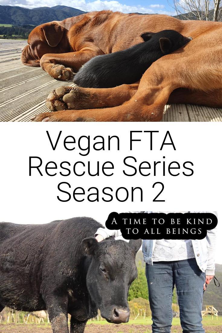 Vegan FTA Rescue Series Season 2