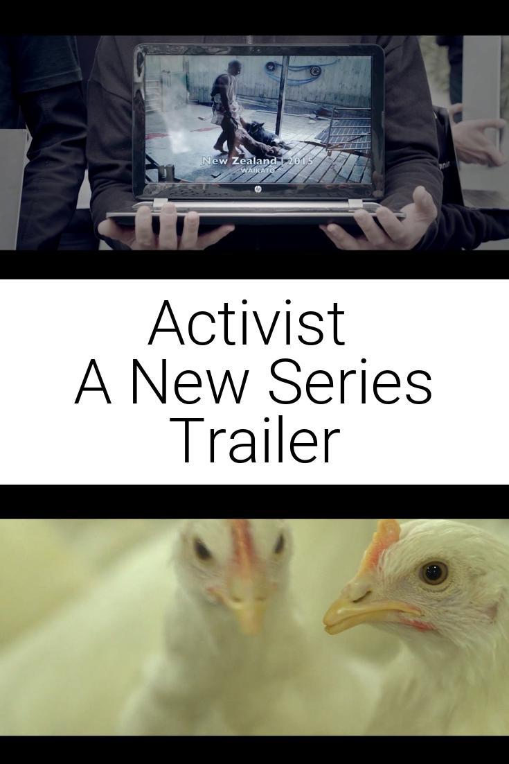 Activist | A New Series Trailer