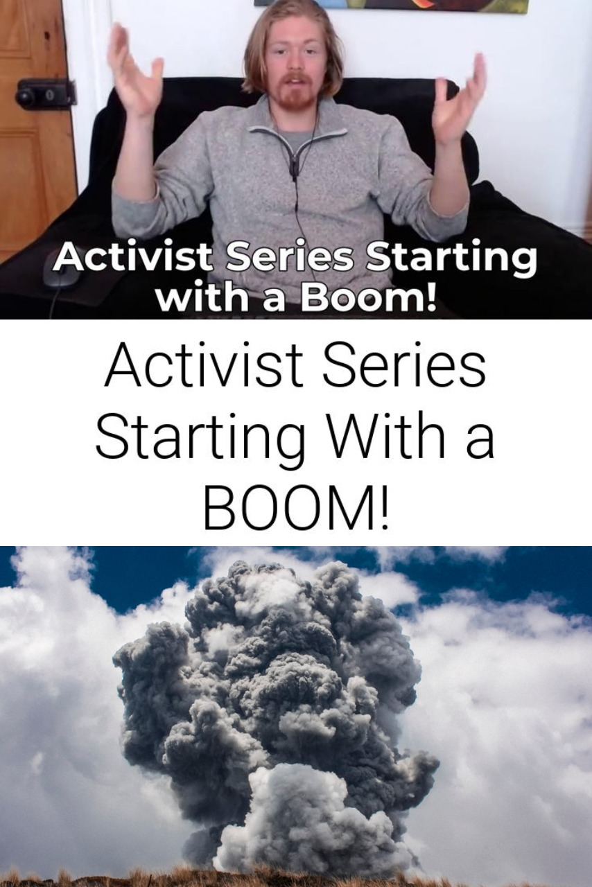 Activist Series Starting With a BOOM!