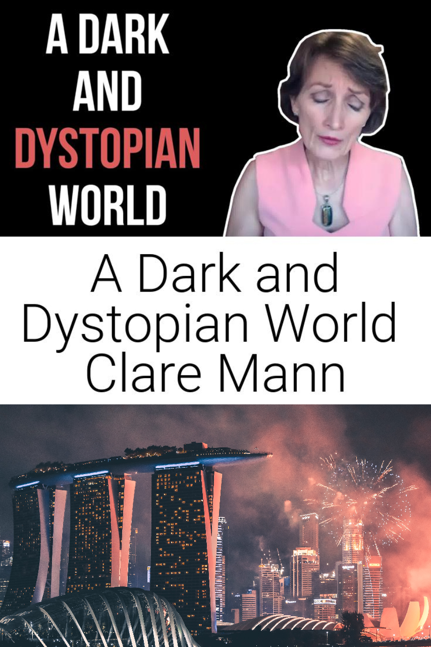 A Dark and Dystopian World | Clare Mann
