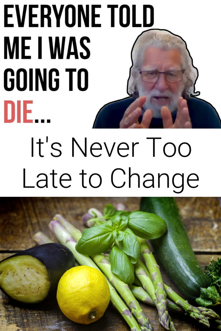 It\'s Never Too Late to Change