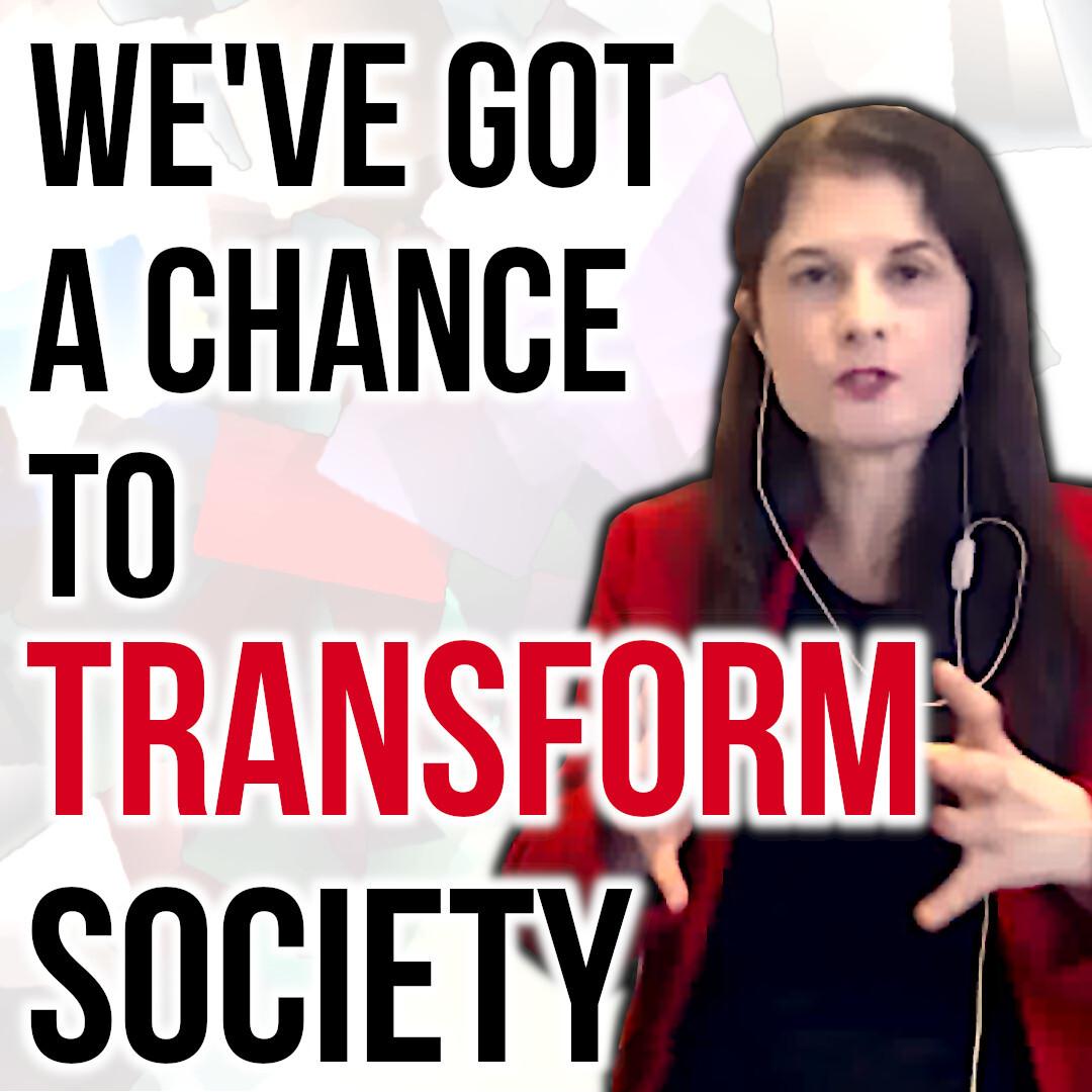 We\'ve Got a Chance to Transform Our Society | Katrina Fox