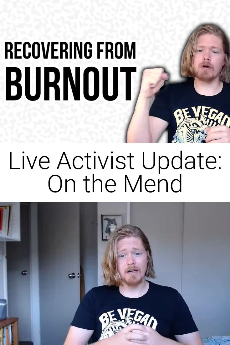 Live Activist Update: On the Mend