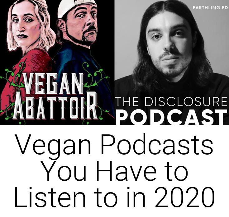 Vegan Podcasts You Have to Listen to in 2020