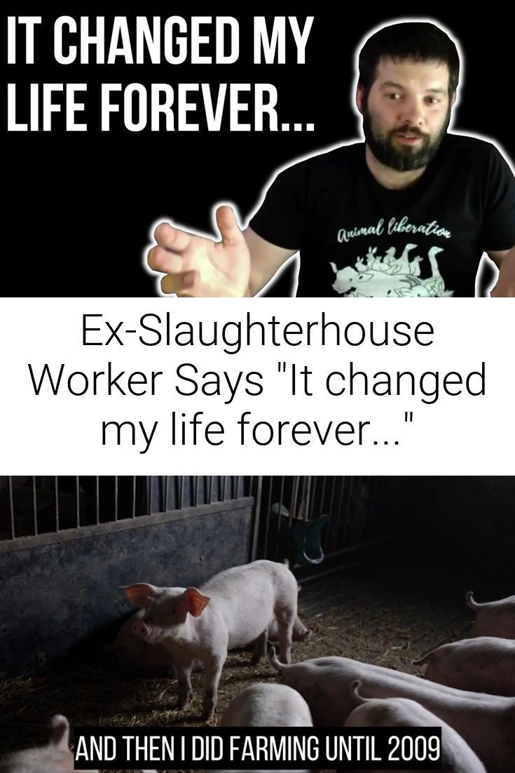 Ex-Slaughterhouse Worker Says \