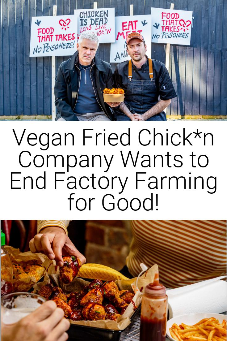 Vegan Fried Chick*n Company Wants to End Factory Farming for Good!
