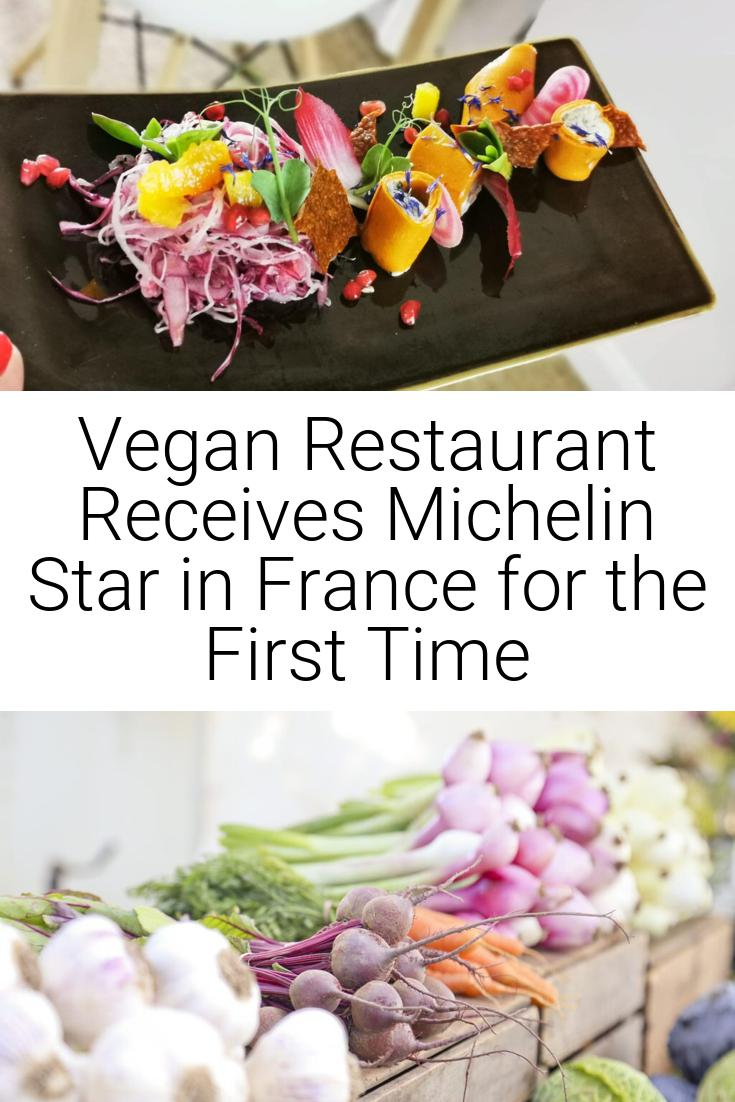 Vegan Restaurant Receives Michelin Star in France for the First Time