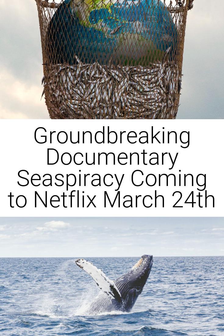 Groundbreaking Documentary Seaspiracy Coming to Netflix March 24th