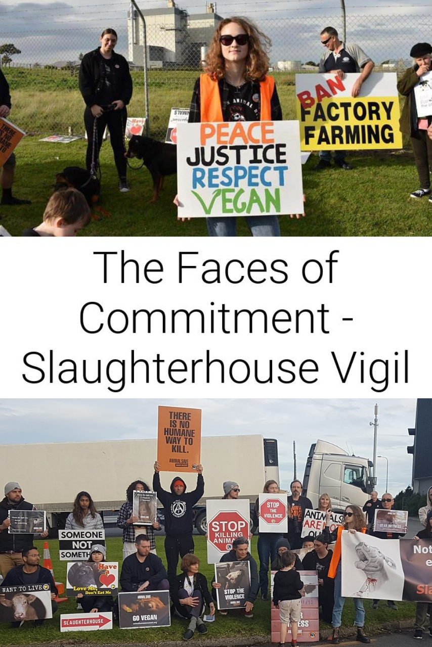 The Faces of Commitment - Slaughterhouse Vigil